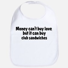 club sandwiches (money) Bib