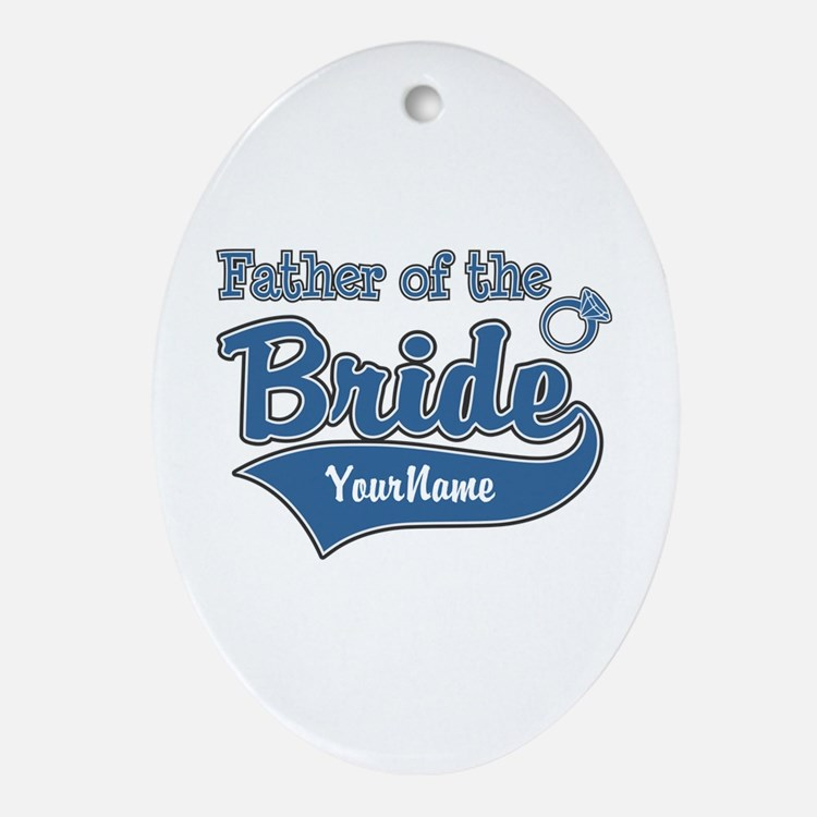 Father of the Bride Ornament (Oval)