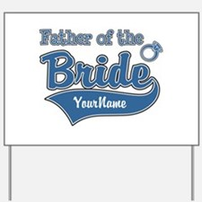 Father of the Bride Yard Sign