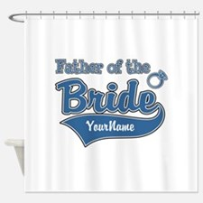 Father of the Bride Shower Curtain
