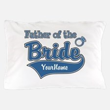 Father of the Bride Pillow Case