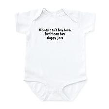 sloppy joes (money) Infant Bodysuit