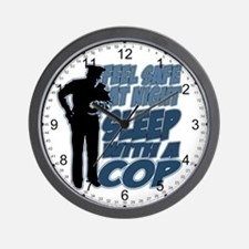 Feel Safe at Night, Sleep With a Cop Wall Clock