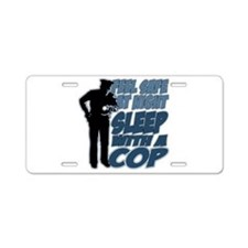 Feel Safe at Night, Sleep W Aluminum License Plate