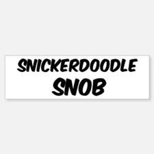 Snickerdoodle Bumper Bumper Bumper Sticker
