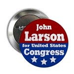 John Larson for Congress Button