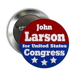 John Larson for Congress Button