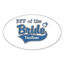 BFF of the Bride Decal
