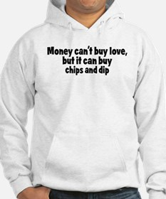 chips and dip (money) Hoodie