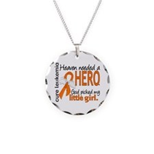 Leukemia Heaven Needed Hero Necklace