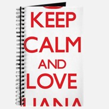 Keep Calm and Love Iliana Journal
