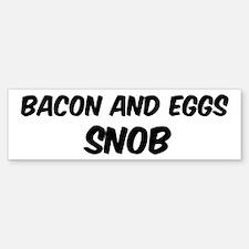 Bacon And Eggs Bumper Bumper Bumper Sticker