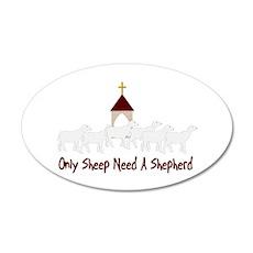 Only Sheep Need Shepherd Wall Decal