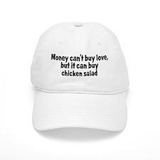 chicken salad (money) Baseball Cap
