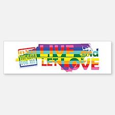 Live Let Love NC Bumper Bumper Bumper Sticker