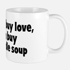 chicken noodle soup (money) Mug