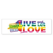 Live Let Love NY Bumper Bumper Sticker