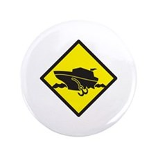 """Warning yellow sign cruise  3.5"""" Button"""