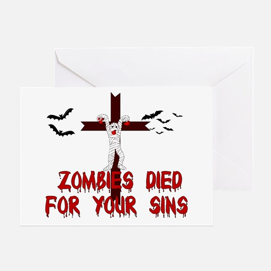 Zombies Died For Your Sins Greeting Card