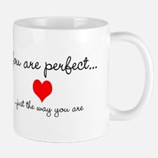 You Are Perfect Mug