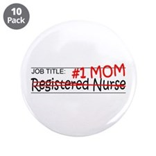 "Job Mom RN 3.5"" Button (10 pack)"