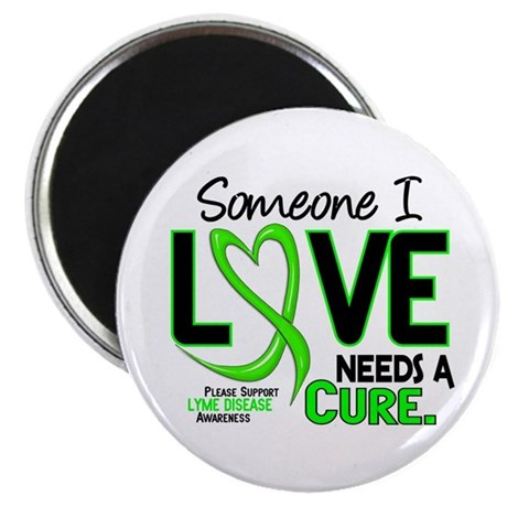 Lyme Disease Needs a Cure 2 Magnet