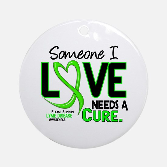 Lyme Disease Needs a Cure 2 Ornament (Round)