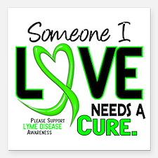 """Lyme Disease Needs a Cur Square Car Magnet 3"""" x 3"""""""