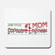 Job Mom Software Eng Mousepad