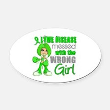 Lyme Disease MessedWithWrongGirl Oval Car Magnet