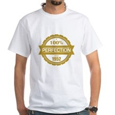 perfection since 1952 T-Shirt