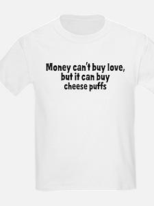 cheese puffs (money) T-Shirt