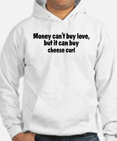 cheese curl (money) Hoodie