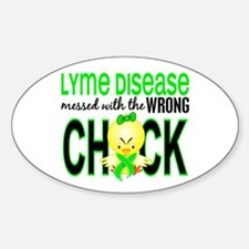Lyme Disease MessedWithWrongChick1 Sticker (Oval)