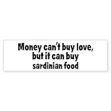 sardinian food (money) Bumper Bumper Sticker