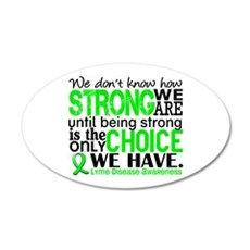 Lyme Disease HowStrongWeAre1 20x12 Oval Wall Decal