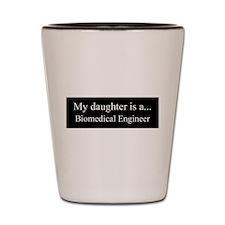 Daughter - Biomedical Engineer Shot Glass