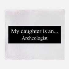 Daughter - Archeologist Throw Blanket