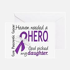 Pancreatic Cancer Heaven Needed Hero Greeting Card