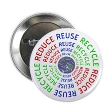 """Reduce Reuse Recycle with Earth 2.25"""" Button"""