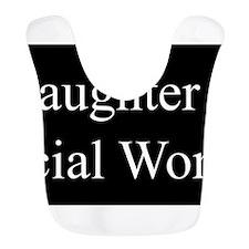 Daughter - Social Worker Bib