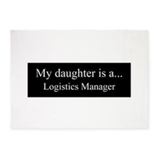 Daughter - Logistics Manager 5'x7'Area Rug