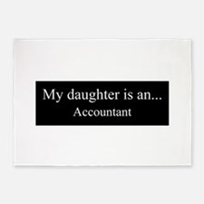 Daughter - Accountant 5'x7'Area Rug