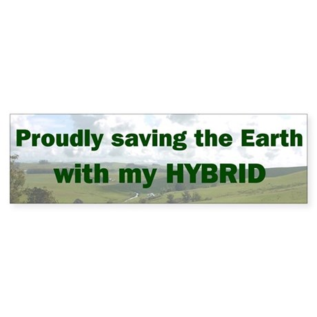 Saving the Earth with my Hybrid Bumper Sticker