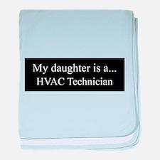 Daughter - HVAC Technician baby blanket