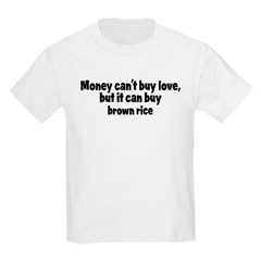 brown rice (money) T-Shirt