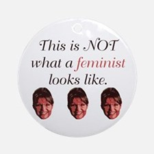 Palin: Not a Feminist Ornament (Round)