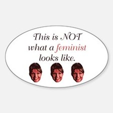 Palin: Not a Feminist Oval Decal