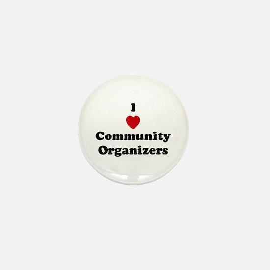 I Love Community Organizers Mini Button