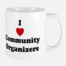 I Love Community Organizers Mug